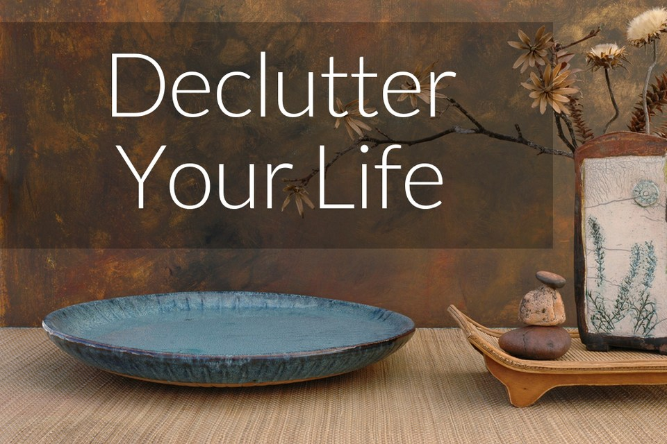 No better time to Declutter your home than RIGHT NOW!